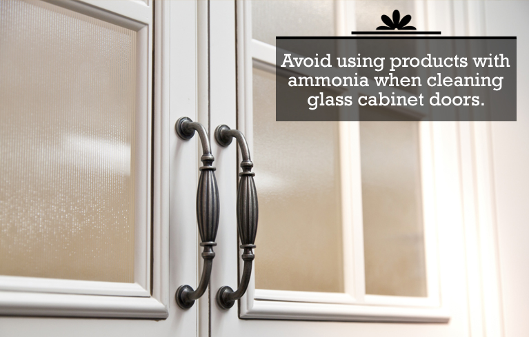 Be careful when cleaning glass cabinet doors.
