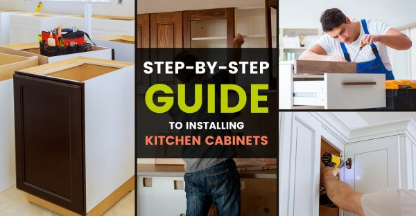 Step-By-Step Guide to Installing Kitchen Cabinets