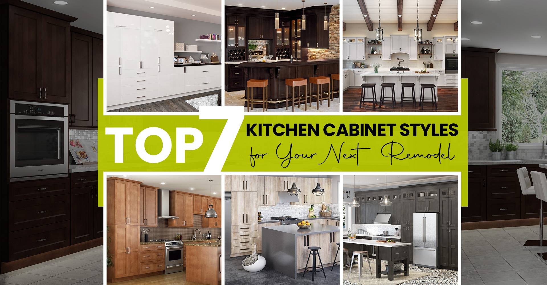Top 7 Kitchen Cabinet Styles for Your Next Remodel